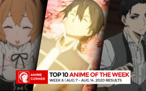 Week 6 Summer 2020 Top Anime Rankings